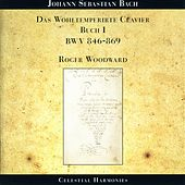 BACH, J.S.: Well-Tempered Clavier (The), Book 1 (Woodward) by Roger woodward