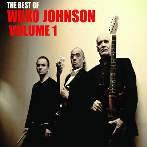 The Best Of Wilko Johnson Volume 1 by Wilko Johnson