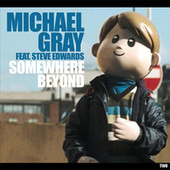 Somewhere Beyond (EP2) by Michael Gray