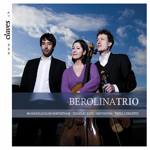 Beethoven: Triple Concerto - The Creatures of Prometheus von Berolina Trio