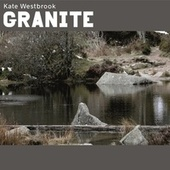 Granite by Kate Westbrook