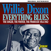 Everything Blues: The Singer, The Writer, The Producer (1954-1962) di Various Artists