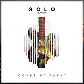 Solo (Acoustic Cover) by Farhy