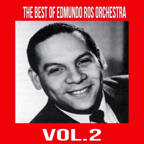 The Best of Edmundo Ros Orchestra, Vol. 2 by Edmundo Ros Orchestra