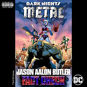 Fact Check (from DC's Dark Nights: Metal Soundtrack) von Jason Aalon Butler
