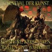 Karneval der Kunst: Episode 9 von Friedrich Frieden