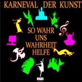 Karneval der Kunst: Episode 10 von Friedrich Frieden