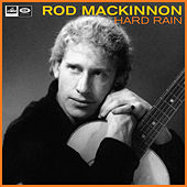 Hard Rain by Rod MacKinnon