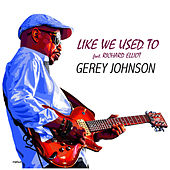 Like We Used Too de Gerey Johnson
