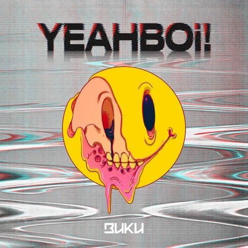 Yeahboi! by Buku