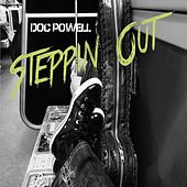 Steppin Out de Doc Powell