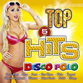 Top Hits Disco Polo Vol. 5 de Various Artists