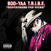 Godfather's Top Picks von Boo-Yaa T.R.I.B.E.