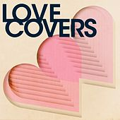 Love Covers de Various Artists