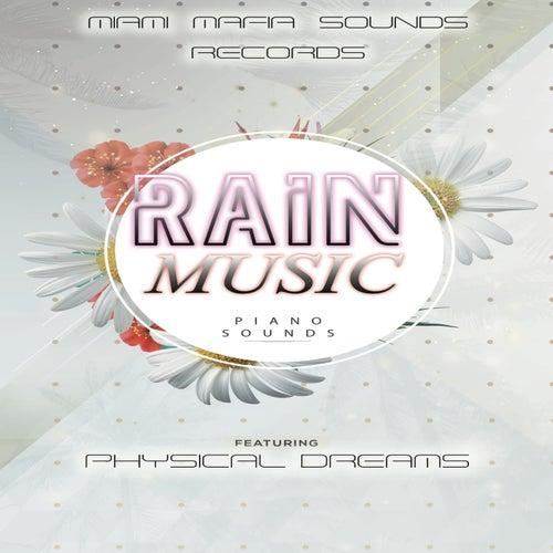 Rain Music von Physical Dreams