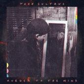 Murder to the Mind (Album Mix) by Tash Sultana