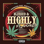 Blessed & Highly Flavored by Cavie