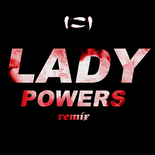 Lady Powers (SLUMBERJACK Remix) de Vera Blue