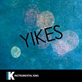 Yikes (In the Style of Kanye West) [Karaoke Version] by Instrumental King