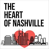 The Heart of Nashville by Various Artists