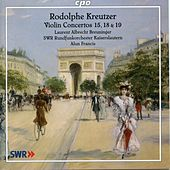 Kreutzer: Violin Concertos Nos. 15, 18 & 19 by Laurent Albrecht Breuninger