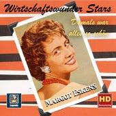 Wirtschaftswunder-Stars: Damals war alles so schön – Margot Eskens by Margot Eskens