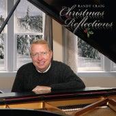Christmas Reflections von Randy Craig