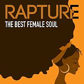 Rapture: The Best Female Soul Performances de Various Artists