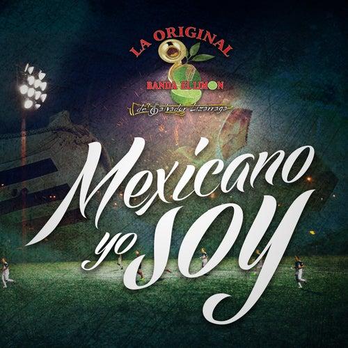 Mexicano Yo Soy de La Original Banda El Limón