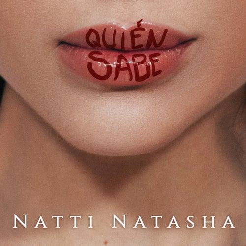 Quien Sabe de Natti Natasha