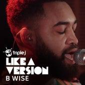 Under The Bridge (triple j Like A Version) von B-Wise