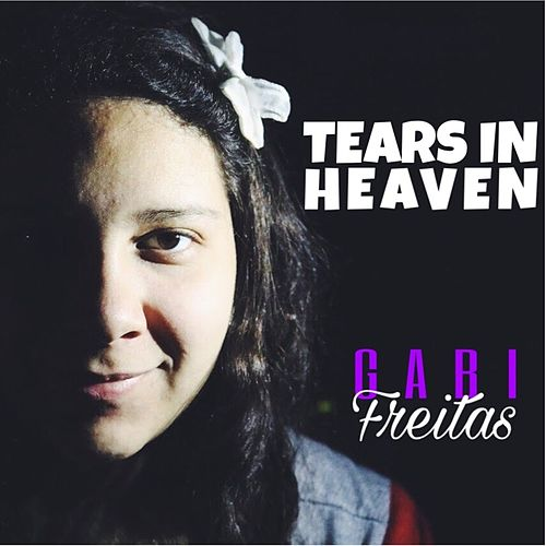 Tears in Heaven by Gabi Freitas