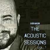 The Acoustic Sessions, Vol. 1 by Igor Magan