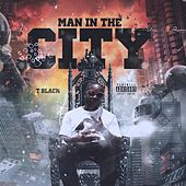 Man in the City by T. Black