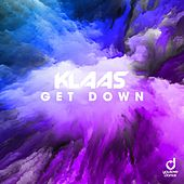 Get Down by Klaas