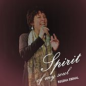 Spirit of My Soul by Regina Ebinal
