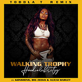 Walking Trophy (Toddla T Remix) by Hoodcelebrityy