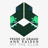 Hit the Club von Fedde Le Grand