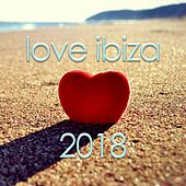 Love Ibiza 2018 de Various Artists