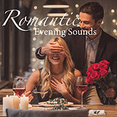 Romantic Evening Sounds by Various Artists
