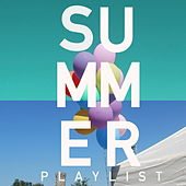 Summer Playlist by Various Artists