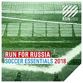 Run for Russia (Soccer Essentials 2018) de Various Artists