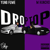 Droptop de Yung Fume