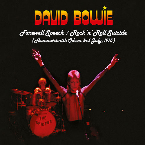 Farewell Speech/Rock 'n' Roll Suicide (Ziggy Stardust The Motion Picture Live Version) de David Bowie