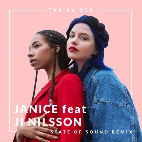 Två av oss (State Of Sound Remix) von Janice