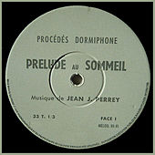 Prelude Au Sommeil by Jean-Jacques Perrey