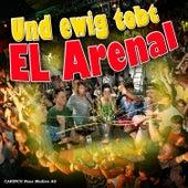 Und Ewig Tobt El Arenal by Various Artists