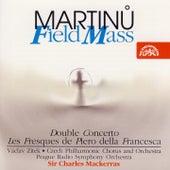 Martinu: Field Mass, Double Concerto, Les Fresques de Piero della Francesca by Various Artists