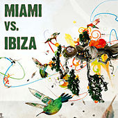 Miami Vs. Ibiza de Various Artists