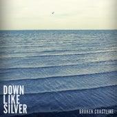 Broken Coastline de Down Like Silver